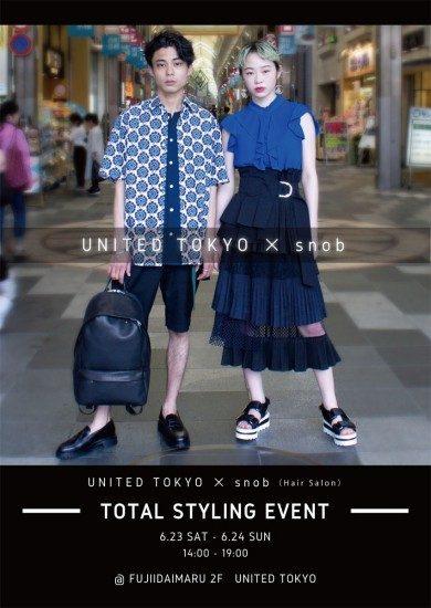 UNITED TOKYO × snob スタイリングイベント